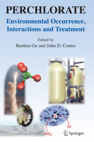 9781441940544: Perchlorate: Environmental Occurrence, Interactions and Treatment