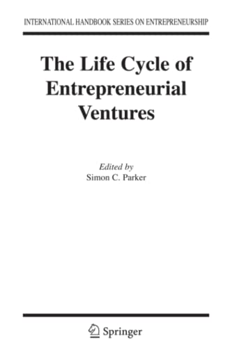 9781441940728: The Life Cycle of Entrepreneurial Ventures (International Handbook Series on Entrepreneurship)