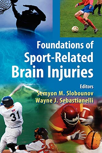 9781441940919: Foundations of Sport-Related Brain Injuries