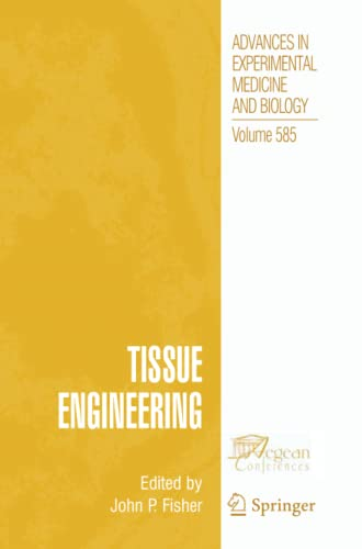 Tissue Engineering, by Fisher: John P. Fisher