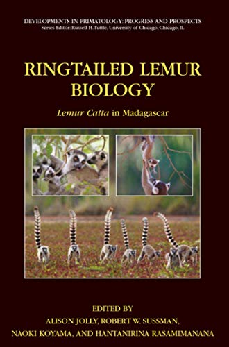9781441940933: Ringtailed Lemur Biology: Lemur catta in Madagascar (Developments in Primatology: Progress and Prospects)