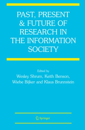 9781441940971: Past, Present and Future of Research in the Information Society