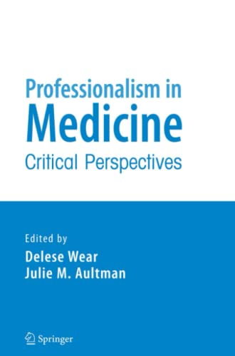 9781441941015: Professionalism in Medicine: Critical Perspectives