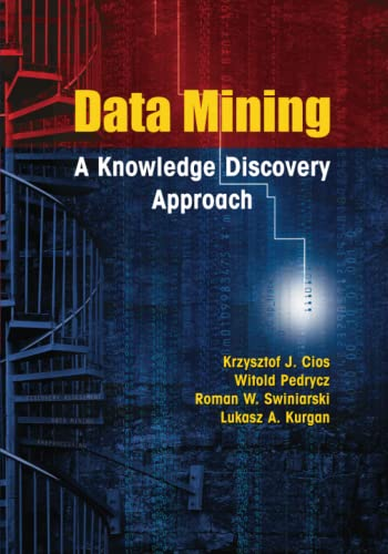 9781441941206: Data Mining: A Knowledge Discovery Approach