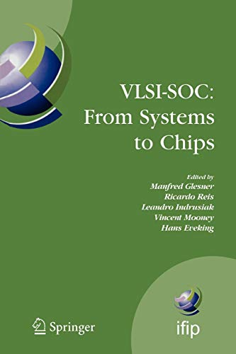 VLSI-SOC: From Systems to Chips. IFIP TC 10/WG 10.5, Twelfth International Conference on Very ...