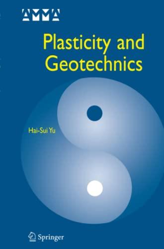 Plasticity and Geotechnics (Advances in Mechanics and Mathematics): Hai-Sui Yu