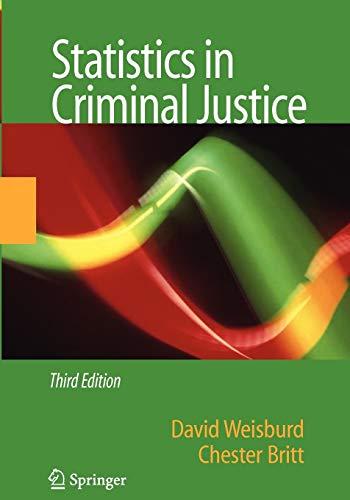 9781441941626: Statistics in Criminal Justice