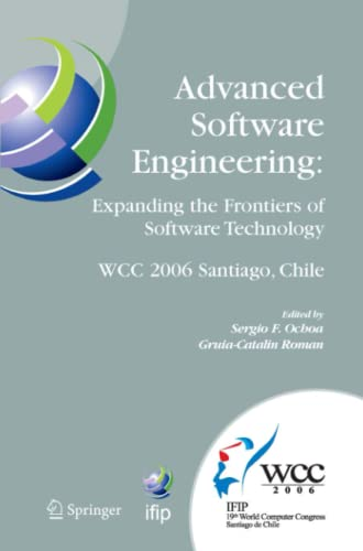 Advanced Software Engineering: Expanding the Frontiers of Software Technology: Ifip 19th World ...