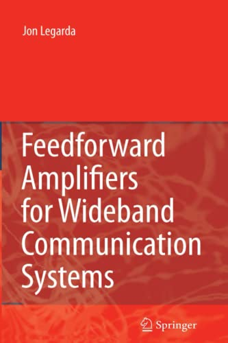 9781441941961: Feedforward Amplifiers for Wideband Communication Systems