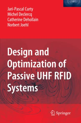 9781441941992: Design and Optimization of Passive UHF RFID Systems
