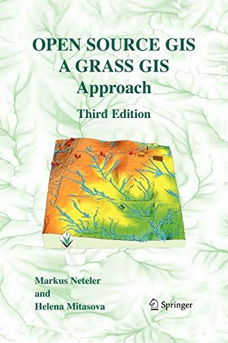 9781441942067: Open Source GIS: A GRASS GIS Approach