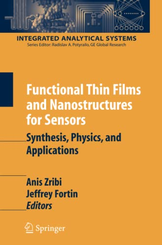 9781441942111: Functional Thin Films and Nanostructures for Sensors: Synthesis, Physics and Applications (Integrated Analytical Systems)