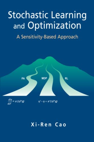 9781441942227: Stochastic Learning and Optimization: A Sensitivity-Based Approach
