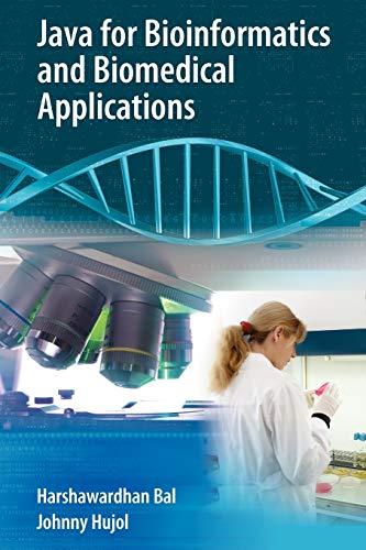 9781441942456: Java for Bioinformatics and Biomedical Applications