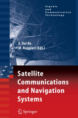 9781441942920: Satellite Communications and Navigation Systems (Signals and Communication Technology)