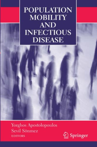 9781441942944: Population Mobility and Infectious Disease