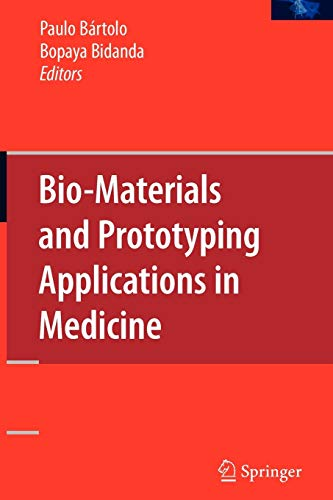 9781441942968: Bio-Materials and Prototyping Applications in Medicine