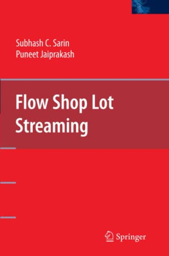 9781441942982: Flow Shop Lot Streaming
