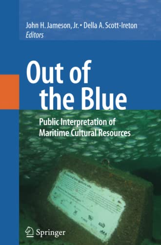 9781441943002: Out of the Blue: Public Interpretation of Maritime Cultural Resources