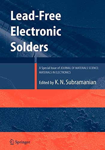 9781441943026: Lead-Free Electronic Solders: A Special Issue of the Journal of Materials Science: Materials in Electronics