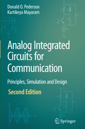 9781441943248: Analog Integrated Circuits for Communication: Principles, Simulation and Design