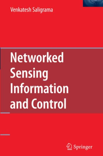 9781441943347: Networked Sensing Information and Control