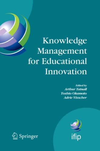 9781441943422: Knowledge Management for Educational Innovation: IFIP WG 3.7 7th Conference on Information Technology in Educational Management (ITEM), Hamamatsu, ... in Information and Communication Technology)