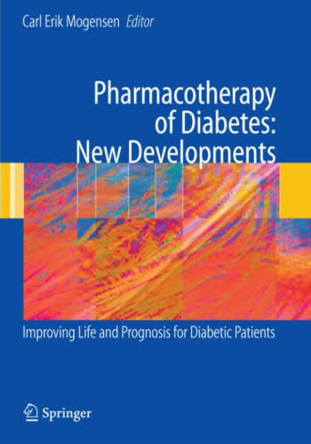 9781441943453: Pharmacotherapy of Diabetes: New Developments: Improving Life and Prognosis for Diabetic Patients