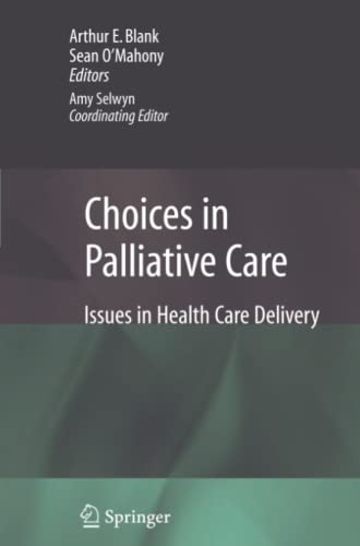 Choices in Palliative Care: Issues in Health Care Delivery