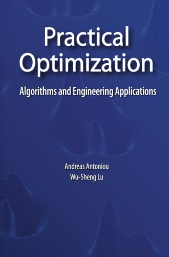 9781441943835: Practical Optimization: Algorithms and Engineering Applications