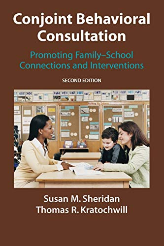 9781441943880: Conjoint Behavioral Consultation: Promoting Family-School Connections and Interventions