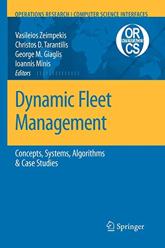 9781441944054: Dynamic Fleet Management: Concepts, Systems, Algorithms & Case Studies (Operations Research/Computer Science Interfaces Series)