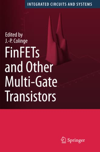 9781441944092: FinFETs and Other Multi-Gate Transistors (Integrated Circuits and Systems)