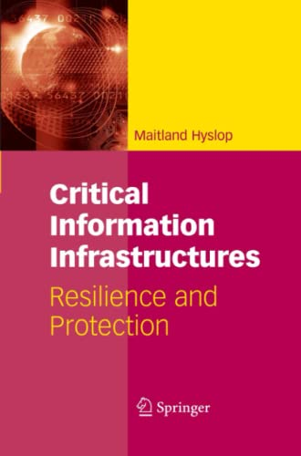 9781441944191: Critical Information Infrastructures: Resilience and Protection