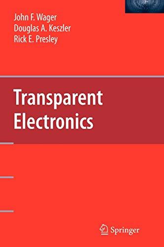 9781441944313: Transparent Electronics