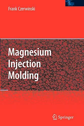 9781441944368: Magnesium Injection Molding