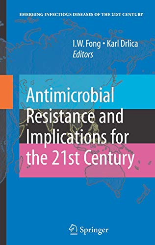 9781441944375: Antimicrobial Resistance and Implications for the 21st Century (Emerging Infectious Diseases of the 21st Century)
