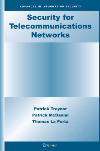 9781441944382: Security for Telecommunications Networks (Advances in Information Security)