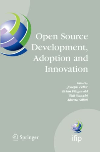 9781441944399: Open Source Development, Adoption and Innovation: IFIP Working Group 2.13 on Open Source Software, June 11-14, 2007, Limerick, Ireland
