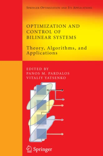 9781441944689: Optimization and Control of Bilinear Systems: Theory, Algorithms, and Applications (Springer Optimization and Its Applications)