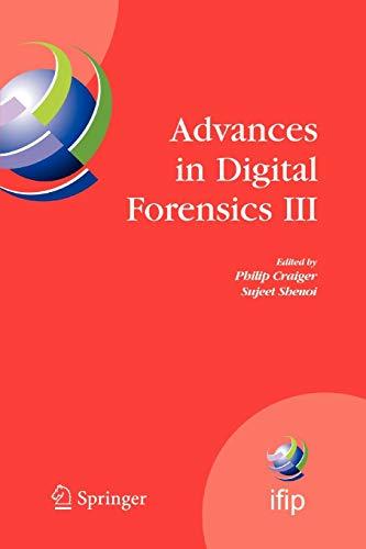Advances in Digital Forensics III. IFIP International Conference on Digital Forensics , National ...