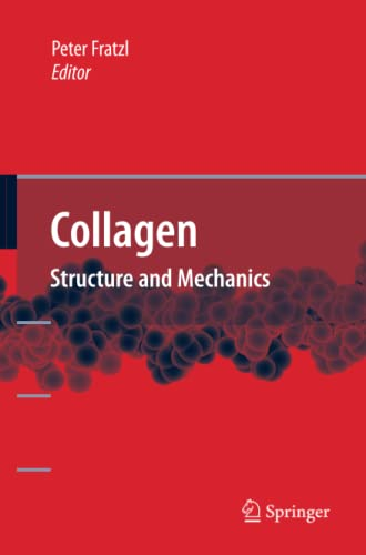 9781441944818: Collagen: Structure and Mechanics