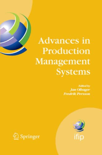 Advances in Production Management Systems: International Ifip Tc 5, Wg 5.7 Conference on Advances ...