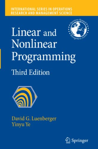 9781441945044: Linear and Nonlinear Programming (International Series in Operations Research & Management Science)