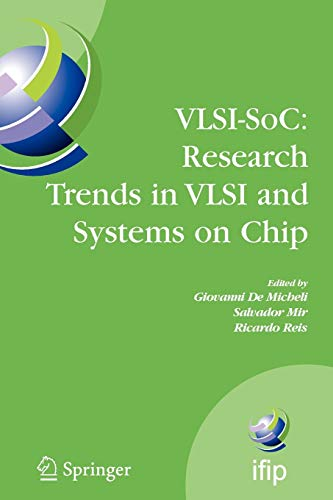 VLSI-SoC: Research Trends in VLSI and Systems on Chip. Fourteenth International Conference on Very ...