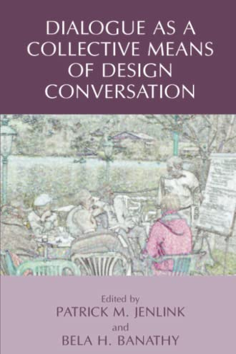 9781441945440: Dialogue as a Collective Means of Design Conversation