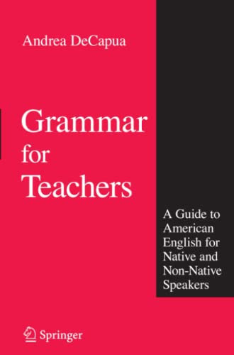 9781441945495: Grammar for Teachers: A Guide to American English for Native and Non-Native Speakers