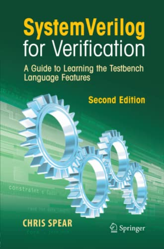 9781441945617: SystemVerilog for Verification: A Guide to Learning the Testbench Language Features