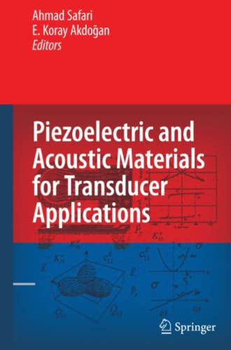 9781441945648: Piezoelectric and Acoustic Materials for Transducer Applications