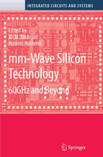 9781441945662: mm-Wave Silicon Technology: 60 GHz and Beyond (Integrated Circuits and Systems)